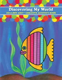 Discovering My World