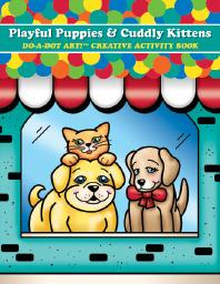 Playful Puppies & Cuddly Kittens - LIMITED SUPPLY