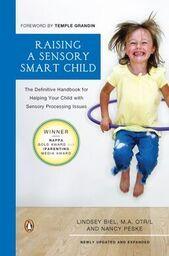 Lindsey Biel Sensory Smart Workshop-Parent- Style: Raising A Sensory Smart Child